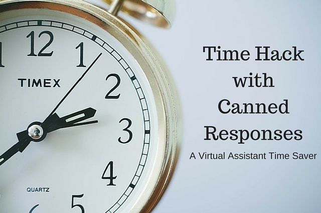 Time Hack-Canned Responses