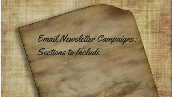 Email Newsletter Campaigns: Sections to Include