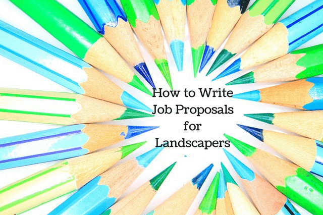 How to Write Job Proposals for Landscapers